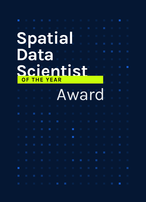 Spatial Data Scientist of the Year Award 2020